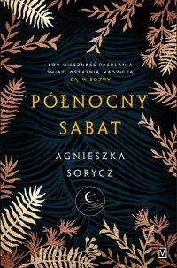 Północny sabat - Agnieszka Sorycz