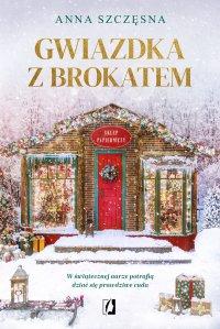Gwiazdka z brokatem - Anna Szczęsna