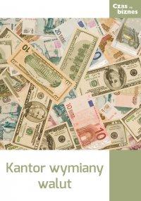 Kantor wymiany walut - Opracowanie zbiorowe
