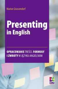 Presenting in English - Marion Grussendorf, Opracowanie zbiorowe