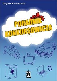 Poradnik Konkursowicza - Zbigniew Trzcionkowski