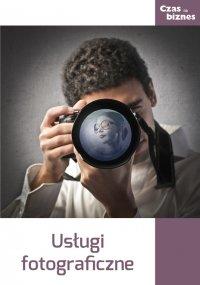 Usługi fotograficzne - Opracowanie zbiorowe