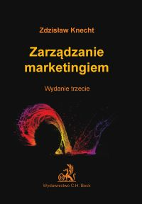 Zarządzanie marketingiem - Zdzisław Knecht