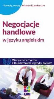 Negocjacje handlowe w języku angielskim - Astrid Heeper