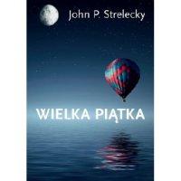 Wielka Piątka - John Strelecky