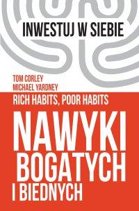 Nawyki bogatych i biednych - Michael Yardney