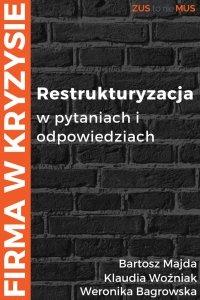 Restrukturyzacja w pytaniach i odpowiedziach - Klaudia Woźniak