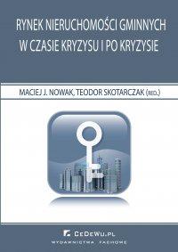 Rynek nieruchomości gminnych w czasie kryzysu i po kryzysie - Maciej Jacek Nowak