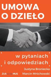 Umowa o dzieło w pytaniach i odpowiedziach - Justyna Broniecka