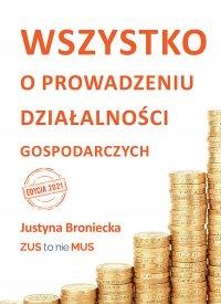 Wszystko o prowadzeniu jednoosobowej działalności gospodarczej - Justyna Broniecka