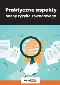 Praktyczne aspekty oceny ryzyka zawodowego - Lesław Zieliński