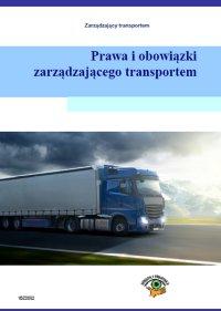 Prawa i obowiązki zarządzającego transportem - Piotr Kowalski