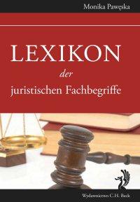 Lexikon der juristischen Fachbegriffe - Monika Pawęska