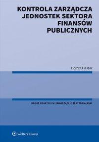 Kontrola zarządcza jednostek sektora finansów publicznych - Dorota Fleszer