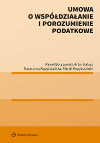 Umowa o współdziałanie i porozumienie podatkowe - Paweł Borszowski