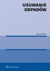 Usuwanie odpadów - Marek Górski