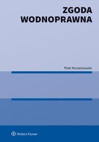 Zgoda wodnoprawna - Piotr Korzeniowski