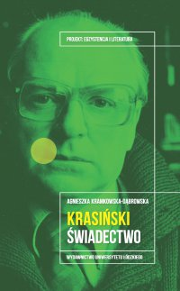 Janusz Krasiński. Świadectwo - Agnieszka Kramkowska-Dąbrowska