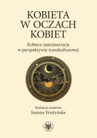 Kobieta w oczach kobiet - Joanna Frużyńska