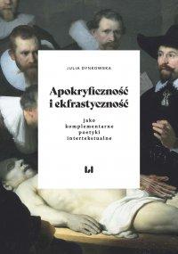 Apokryficzność i ekfrastyczność jako komplementarne poetyki intertekstualne - Julia Dynkowska