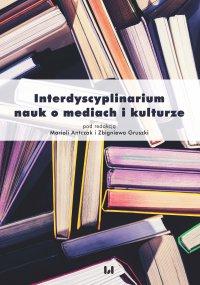 Interdyscyplinarium nauk o mediach i kulturze - Mariola Antczak