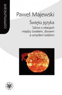 Święto języka - Paweł Majewski