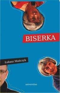 Biserka - Łukasz Mańczyk