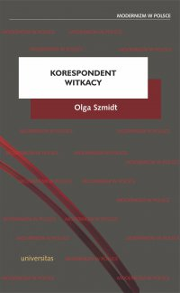 Korespondent Witkacy - Olga Szmidt