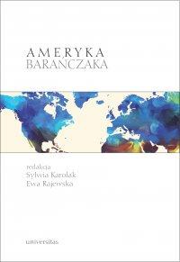 Ameryka Barańczaka - E. Rajewska