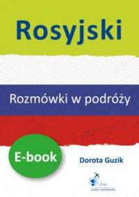Rosyjski Rozmówki w podróży - Dorota Guzik