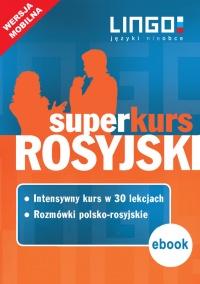 Rosyjski. Superkurs (kurs + rozmówki). Wersja mobilna - Mirosław Zybert