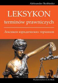 Leksykon terminów prawniczych (rosyjski) - Aleksander Skoblenko