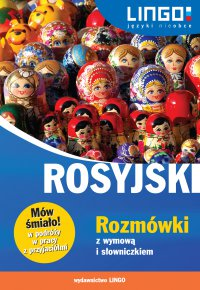 Rosyjski. Rozmówki z wymową i słowniczkiem - Mirosław Zybert