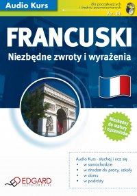 Francuski Niezbędne zwroty i wyrażenia - Opracowanie zbiorowe