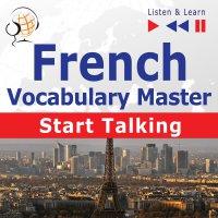 French Vocabulary Master: Start Talking - Dorota Guzik