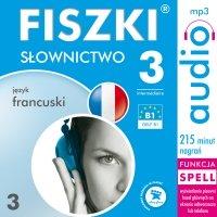 FISZKI audio - j. francuski - Słownictwo 3 - Patrycja Wojsyk