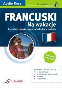 Francuski Na wakacje - Opracowanie zbiorowe