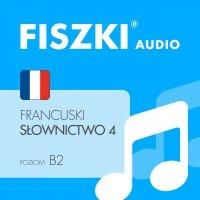 FISZKI audio – francuski – Słownictwo 4 - Patrycja Wojsyk