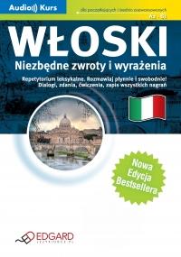 Włoski Niezbędne zwroty i wyrażenia - Opracowanie zbiorowe