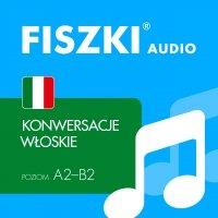 FISZKI audio – włoski - Konwersacje - Anna Gogolin