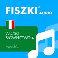 FISZKI audio – włoski – Słownictwo 4 - Anna Gogolin