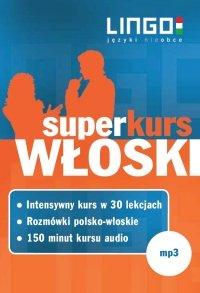 Włoski. Superkurs (audiokurs + rozmówki audio) - Opracowanie zbiorowe