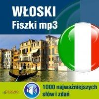 Włoski Fiszki mp3 1000 najważniejszych słów i zdań (nagrania mp3) - Opracowanie zbiorowe