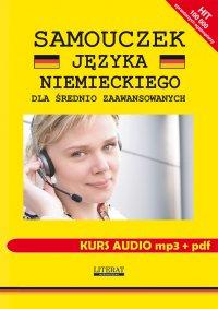 Samouczek języka niemieckiego dla średnio zaawansowanych. Kurs audio mp3 + pdf - Monika von Basse