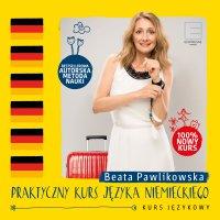 Praktyczny kurs języka niemieckiego - Beata Pawlikowska