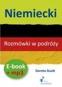 Niemiecki Rozmówki w podróży ebook + mp3 - Dorota Guzik