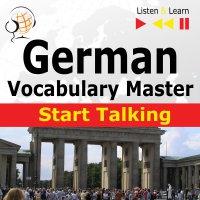 German Vocabulary Master: Start Talking - Dorota Guzik