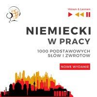 Niemiecki w pracy 1000 podstawowych słów i zwrotów - Nowe wydanie - Dorota Guzik