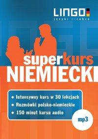 Niemiecki. Superkurs (audiokurs + rozmówki audio) - Opracowanie zbiorowe