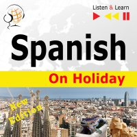 Spanish on Holiday: De vacaciones - Dorota Guzik